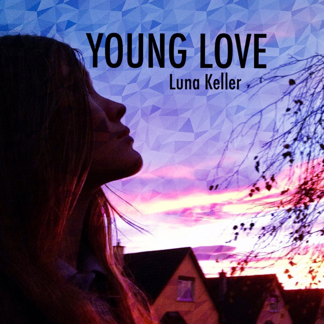 Luna Keller - Young Love