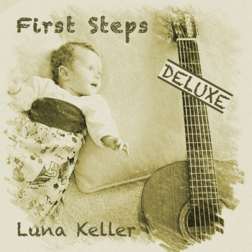 Luna Keller - First Steps Deluxe - EP