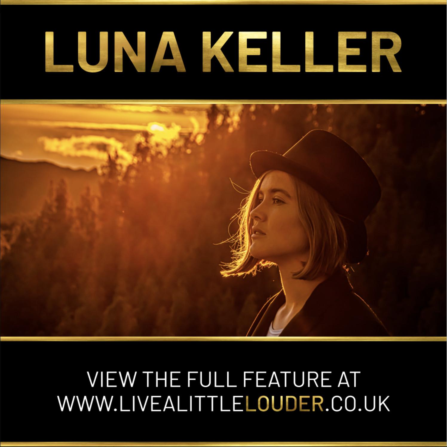 Live a little louder - Luna Keller