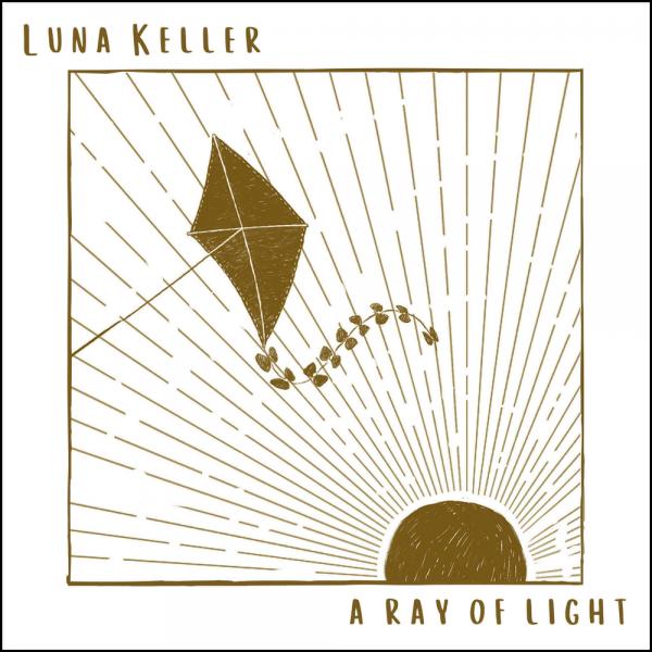 Luna Keller - A Ray Of Light