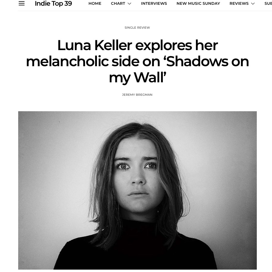 Shadows on my wall - Luna Keller - Indie Top 39