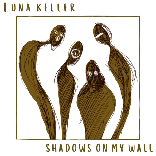 Luna Keller - Shadows on my wall - cover art
